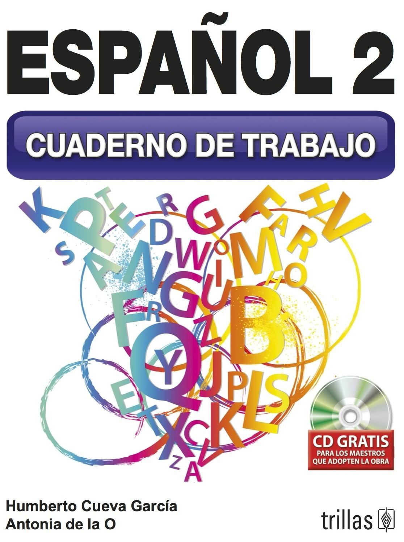 NUEVOS! : Cuadernos de Trabajo de Español Secundaria | Humberto ...