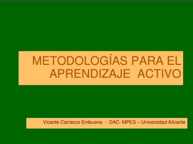 metodologc3adasparaaprendizajeactivo-presentacic3b3n-bloggesvin